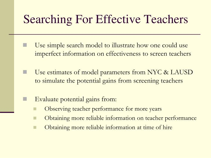 Searching For Effective Teachers