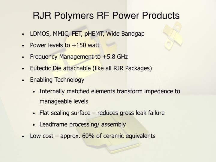 RJR Polymers RF Power Products