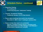 schedule status continued