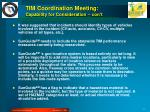 tim coordination meeting capability for consideration con t1