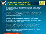 tim coordination meeting capability for consideration con t2