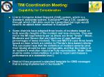 tim coordination meeting capability for consideration