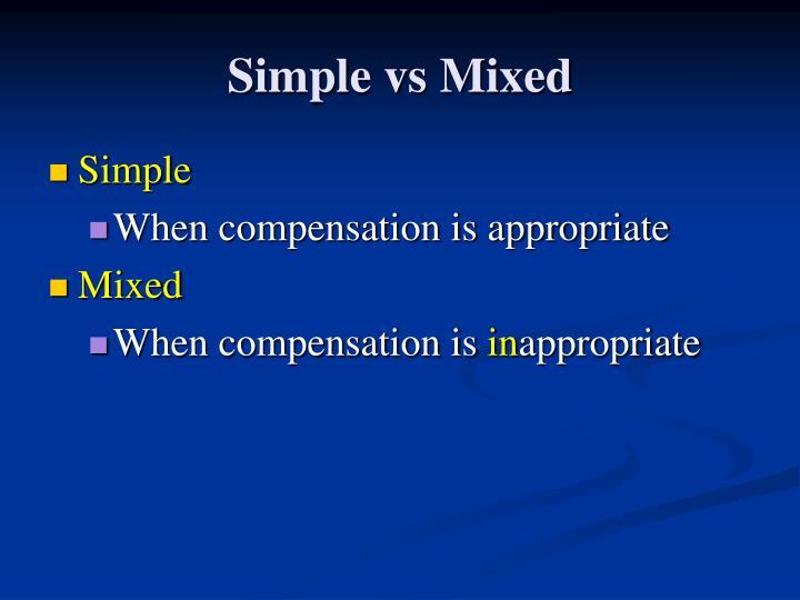 Simple vs mixed