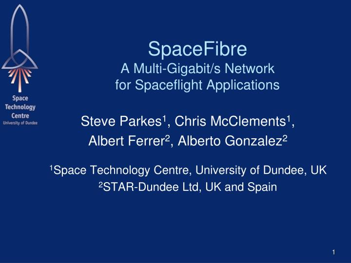 spacefibre a multi gigabit s network for spaceflight applications n.