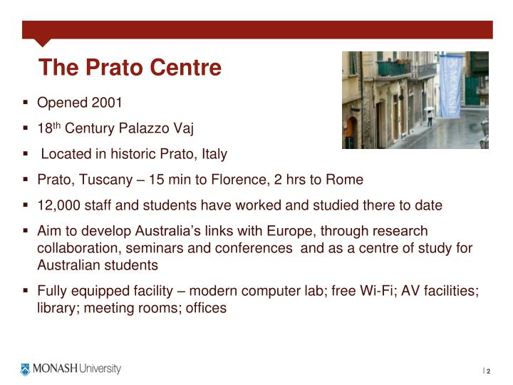 The prato centre