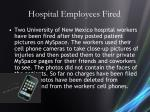 hospital employees fired