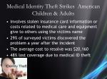 medical identity theft strikes american children adults