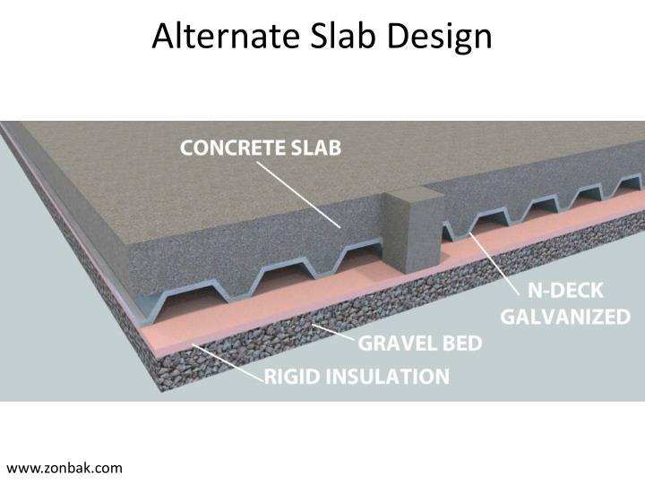 Alternate Slab Design