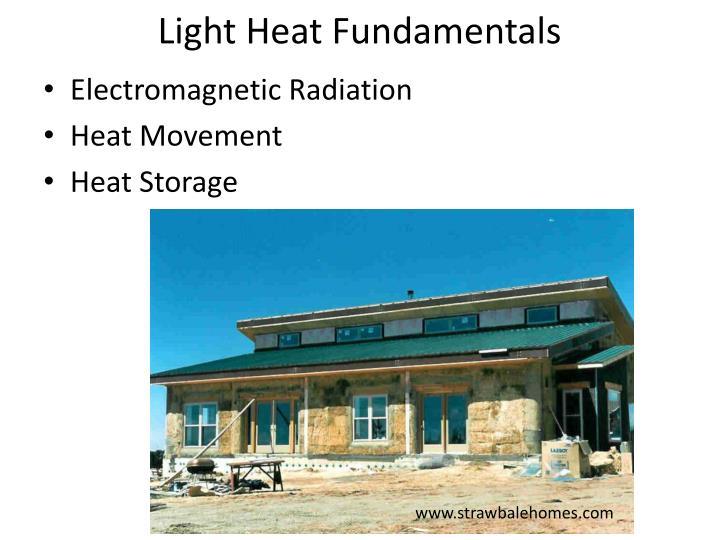 Light heat fundamentals