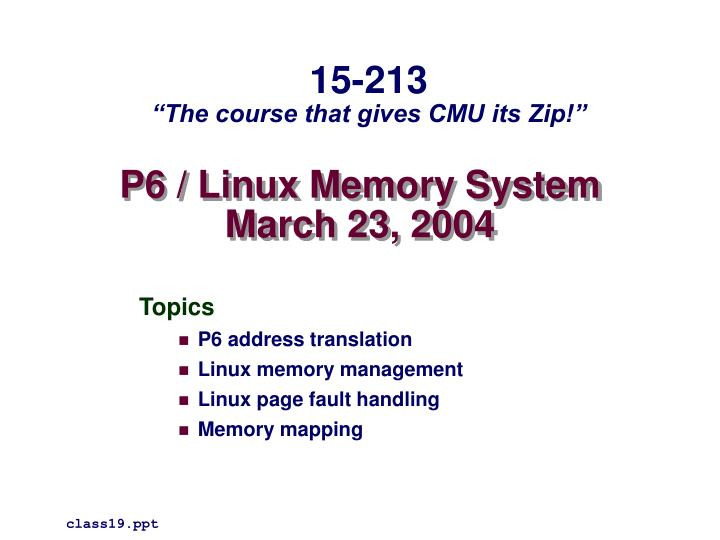 p6 linux memory system march 23 2004 n.