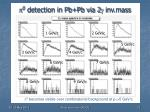 0 detection in pb pb via 2 inv mass