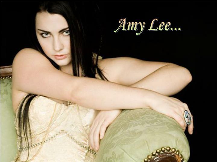 Amy Lee...