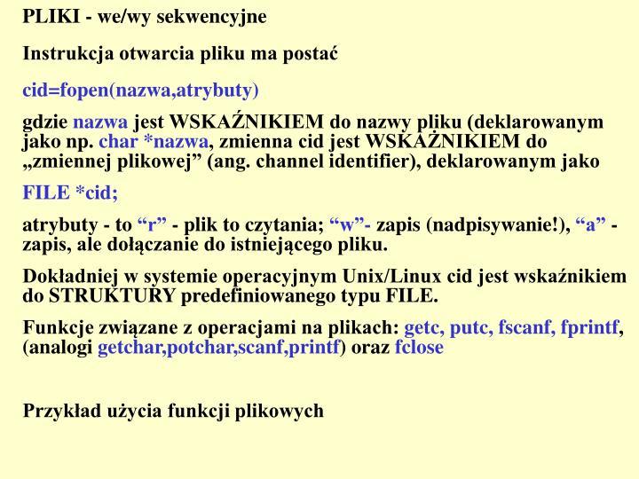 PLIKI - we/wy sekwencyjne