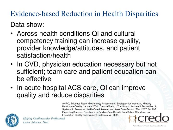 Evidence-based Reduction in Health Disparities