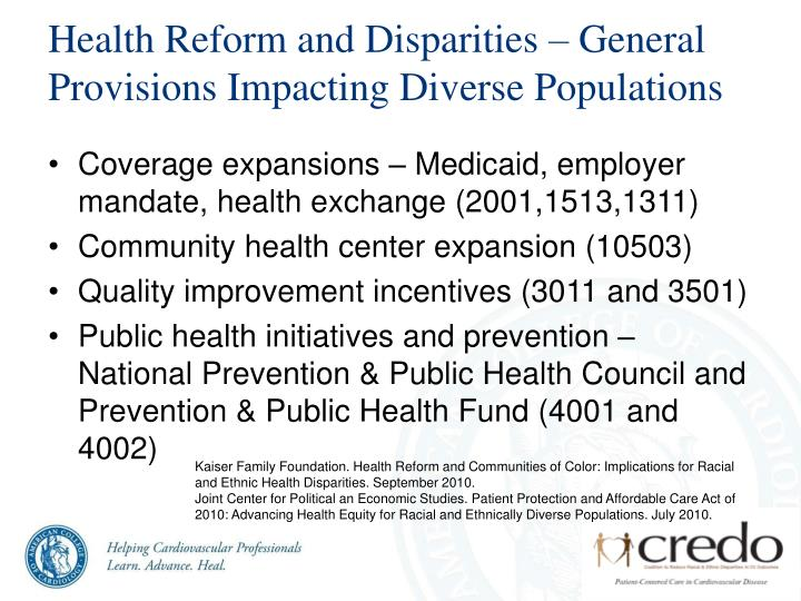 Health Reform and Disparities – General Provisions Impacting Diverse Populations