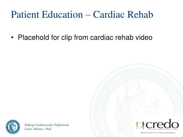 Patient Education – Cardiac Rehab