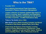who is the tma
