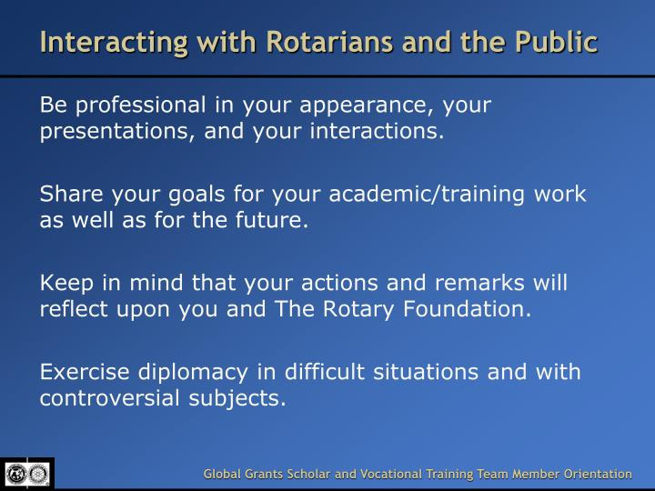 Interacting with Rotarians and the Public