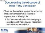 documenting the absence of third party verification