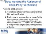 documenting the absence of third party verification3