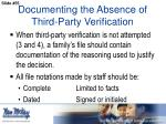 documenting the absence of third party verification4
