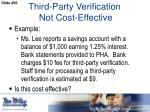 third party verification not cost effective