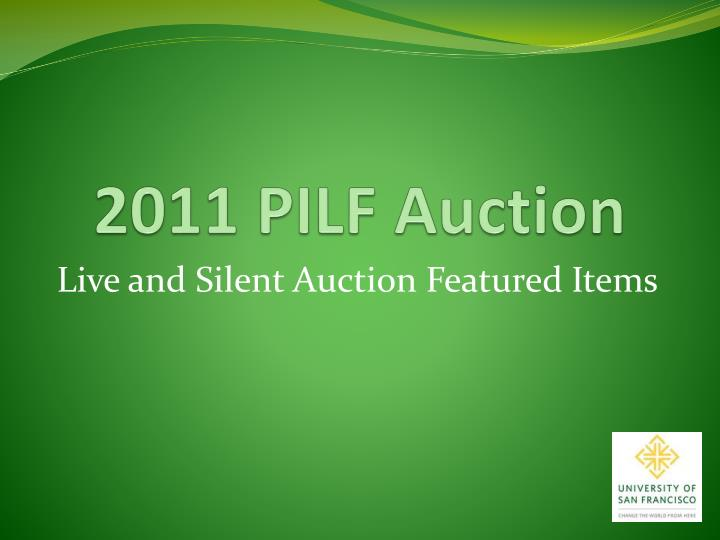 2011 pilf auction