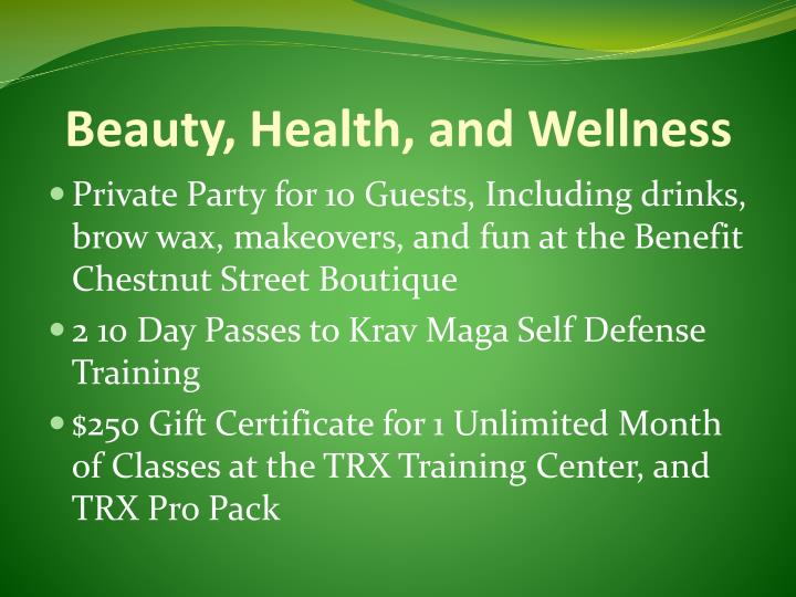 Beauty, Health, and Wellness