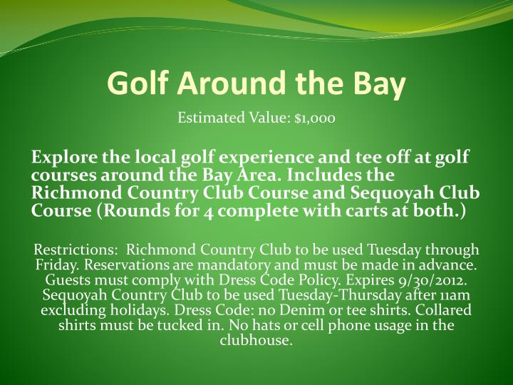 Golf around the bay