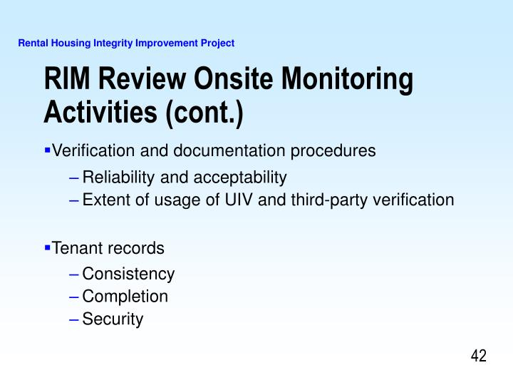 RIM Review Onsite Monitoring Activities (cont.)