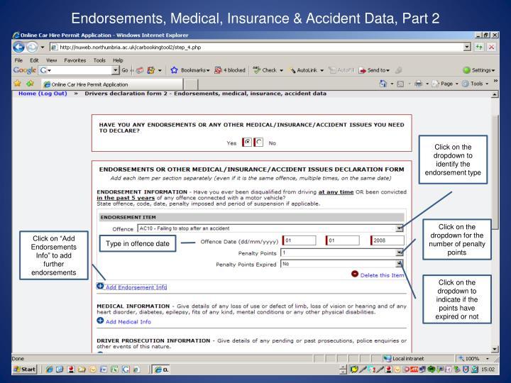 Endorsements, Medical, Insurance & Accident Data, Part 2