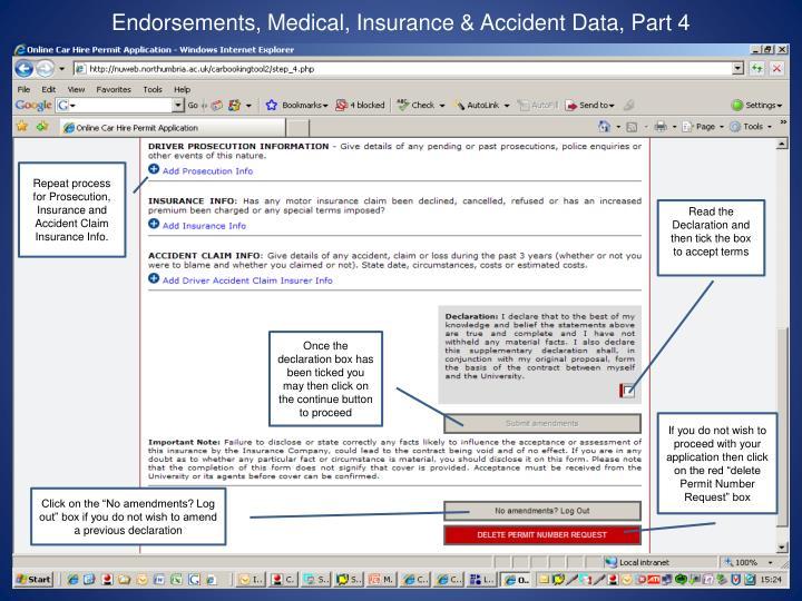 Endorsements, Medical, Insurance & Accident Data, Part 4
