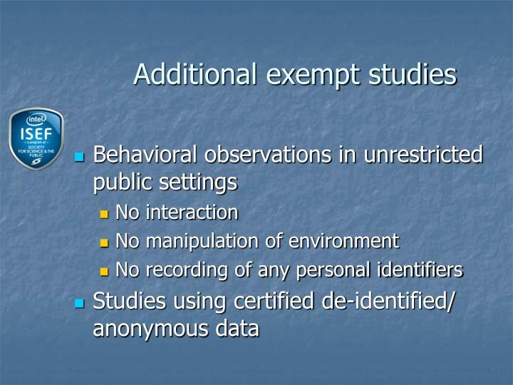 Additional exempt studies