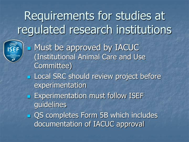 Requirements for studies at regulated research institutions