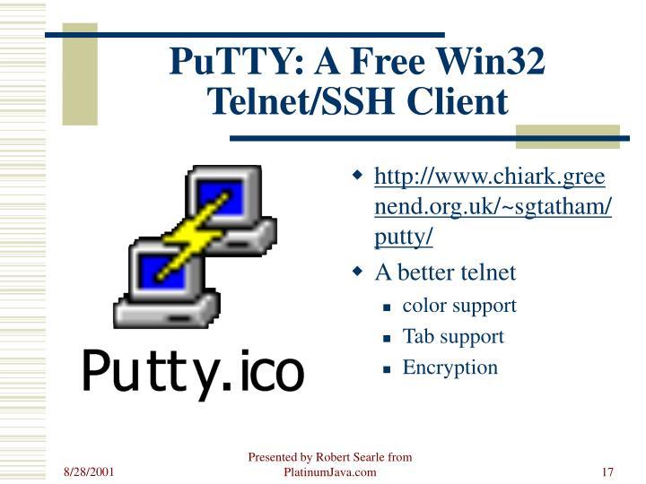 PuTTY: A Free Win32 Telnet/SSH Client