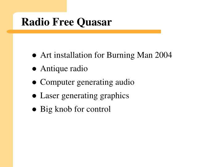 Radio Free Quasar