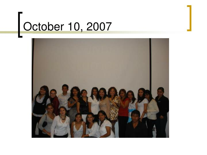 October 10, 2007