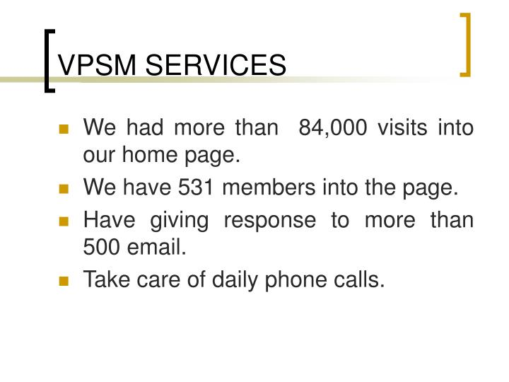 VPSM SERVICES