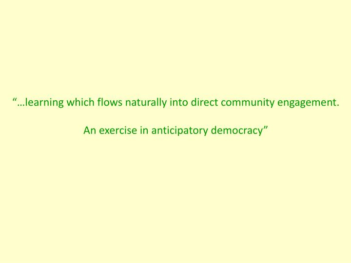 """…learning which flows naturally into direct community engagement."