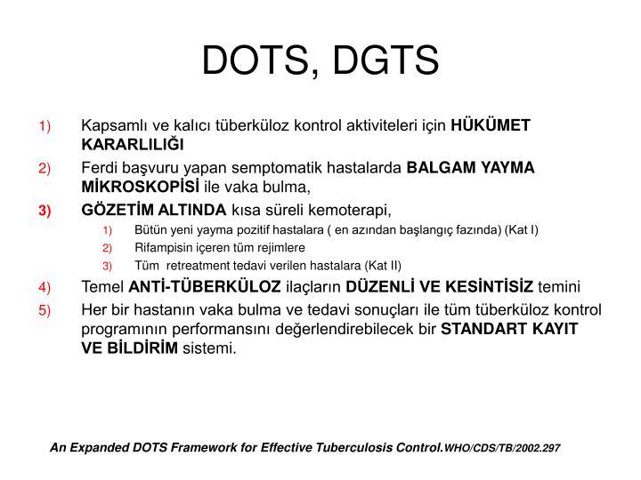 DOTS, DGTS