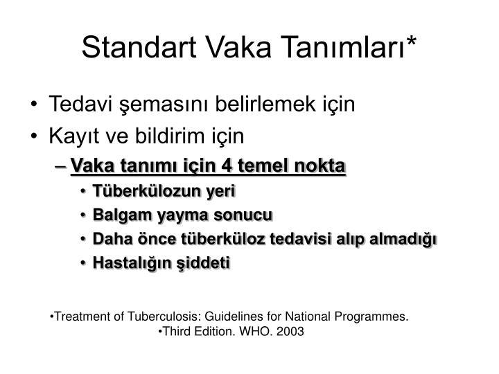Standart Vaka Tanımları*