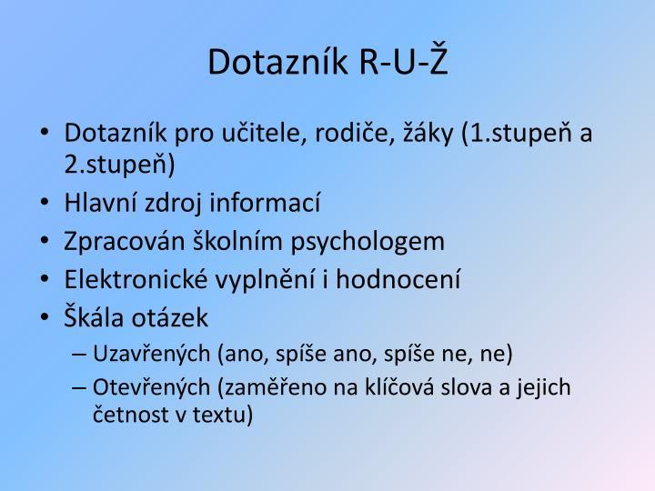 Dotazník R-U-Ž