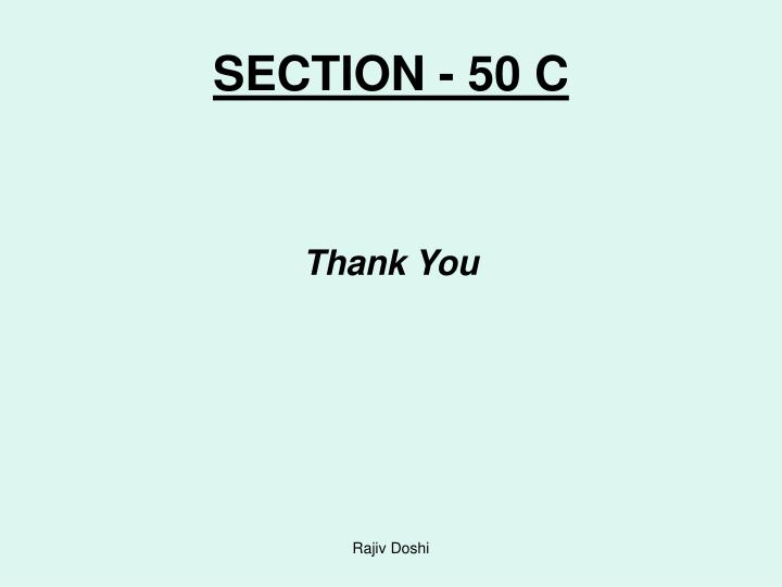 SECTION - 50 C