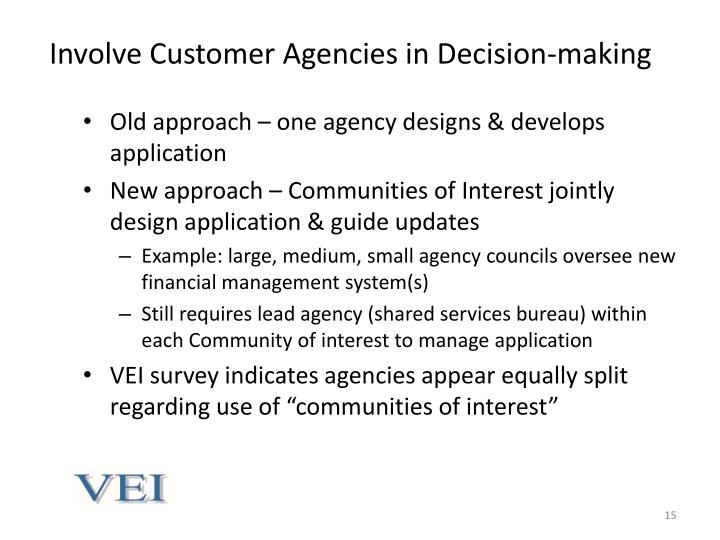 Involve Customer Agencies in Decision-making
