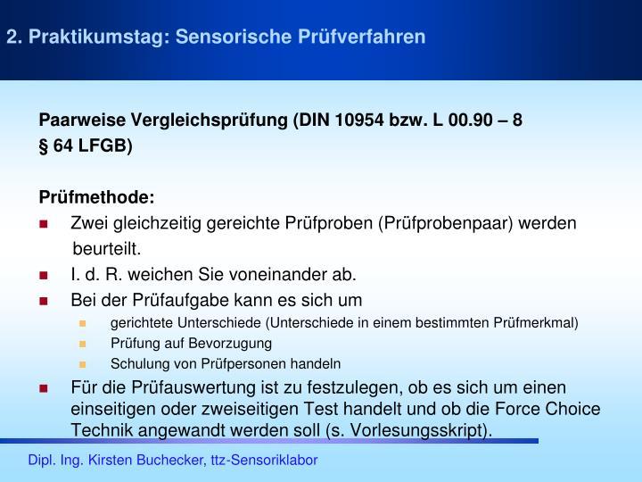 Paarweise Vergleichsprüfung (DIN 10954 bzw. L 00.90 – 8