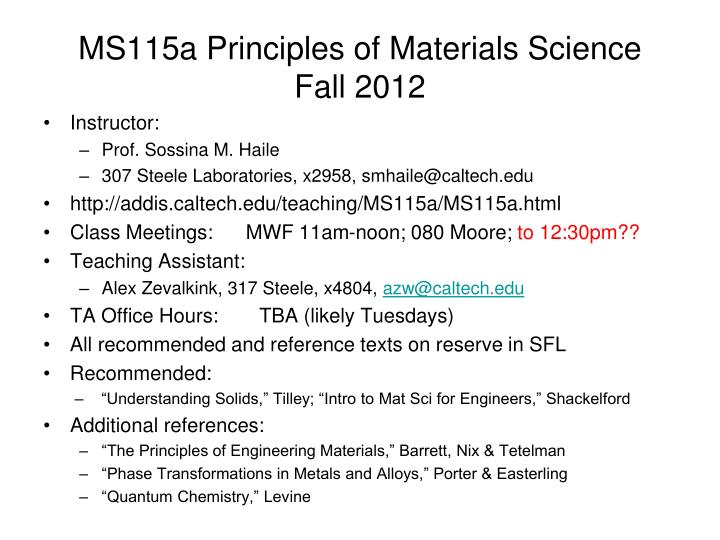 ms115a principles of materials science fall 2012 n.