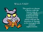 which vad