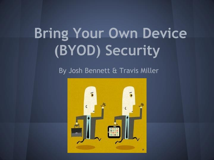 Bring your own device byod security