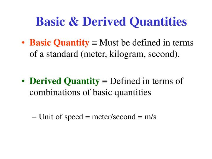 Basic & Derived Quantities