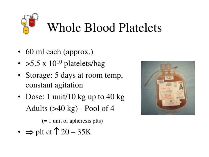 Whole Blood Platelets